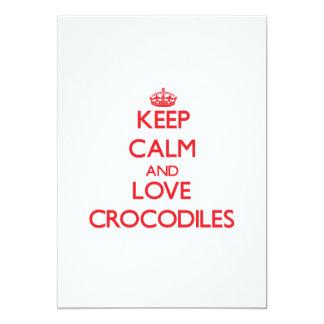 Keep calm and love Crocodiles 13 Cm X 18 Cm Invitation Card