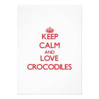 Keep calm and love Crocodiles Cards