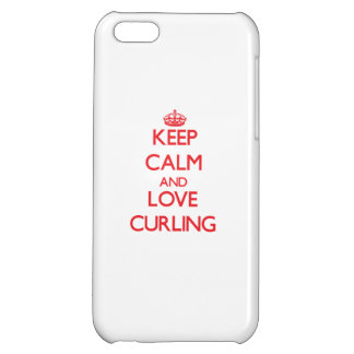 Keep calm and love Curling iPhone 5C Cover