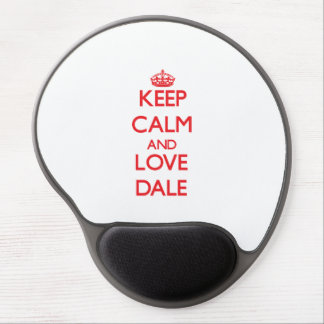 Keep Calm and Love Dale Gel Mouse Pad