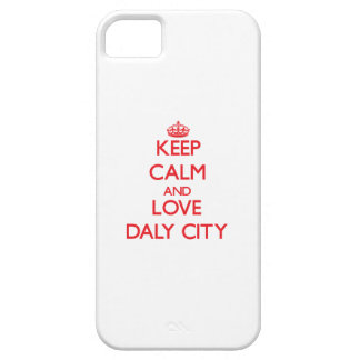 Keep Calm and Love Daly City iPhone 5 Cases