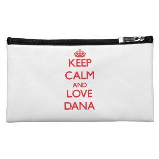 Keep Calm and Love Dana Cosmetics Bags