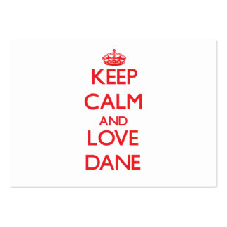 Keep Calm and Love Dane Business Card Template