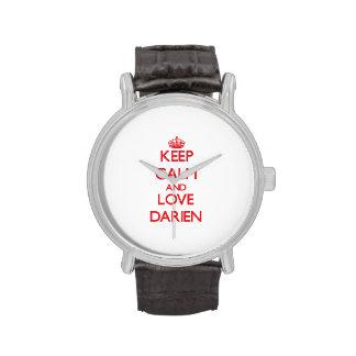 Keep Calm and Love Darien Wrist Watches