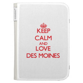 Keep Calm and Love Des Moines Kindle 3G Cases