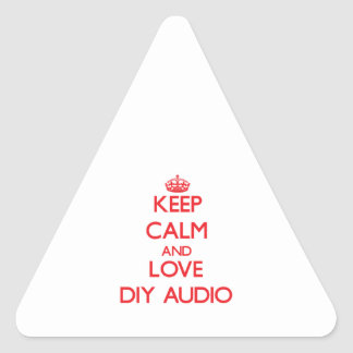 Keep calm and love Diy Audio Triangle Sticker