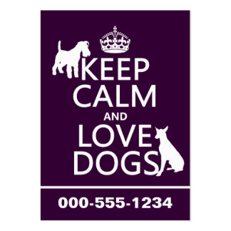 Keep Calm and Love Dogs - all colors Pack Of Chubby Business Cards
