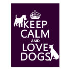 Keep Calm and Love Dogs - all colours Postcard