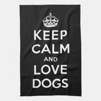 Keep Calm and Love Dogs Tea Towel