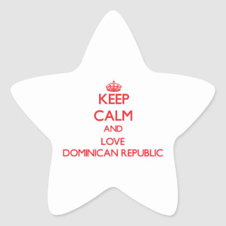 Keep Calm and Love Dominican Republic Star Sticker