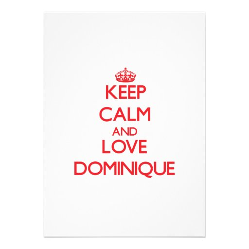 Keep Calm and Love Dominique Personalized Announcement