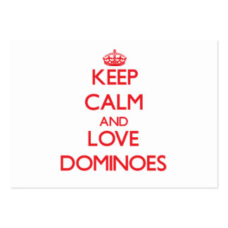 Keep calm and love Dominoes Business Card Templates