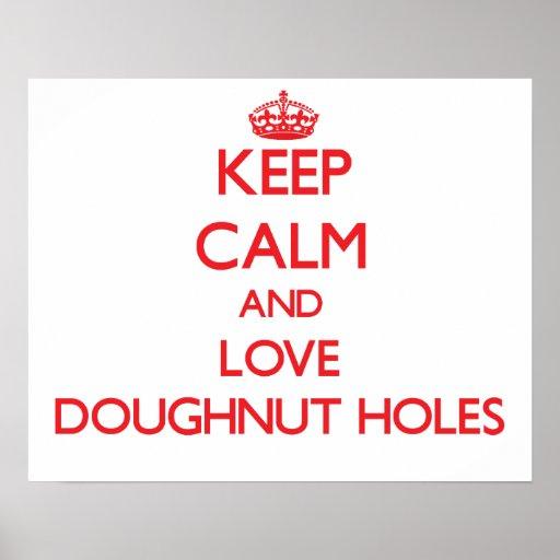 Keep calm and love Doughnut Holes Print