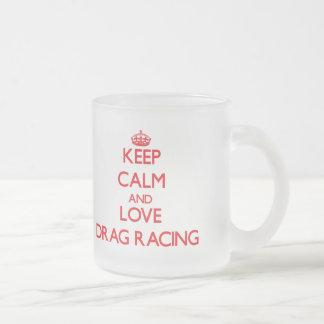 Keep calm and love Drag Racing Coffee Mug