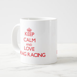Keep calm and love Drag Racing Jumbo Mug