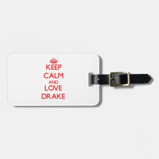 Keep calm and love Drake Tag For Bags