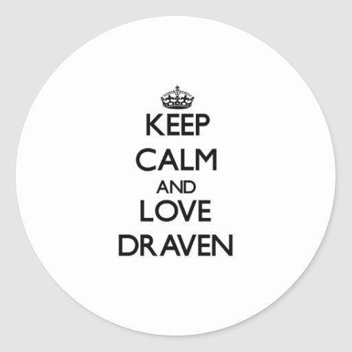 Keep Calm and Love Draven Sticker
