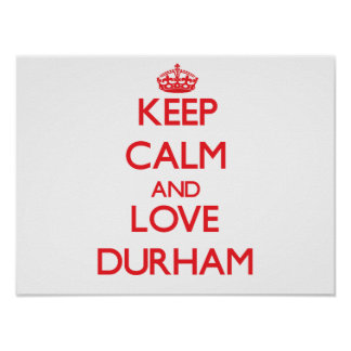 Keep calm and love Durham Poster