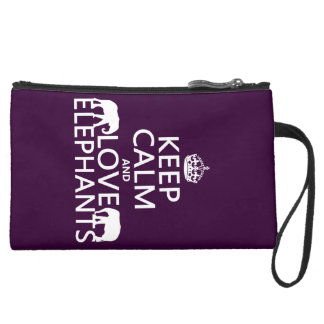 Keep Calm and Love Elephants (any color) Suede Wristlet