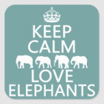 Keep Calm and Love Elephants (customisable Square Sticker