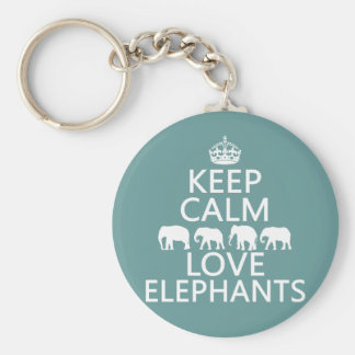 Keep Calm and Love Elephants (customizable colors) Basic Round Button Key Ring