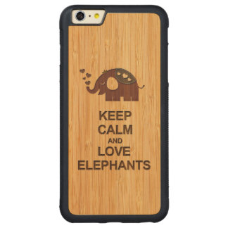 Keep Calm and Love Elephants in Bamboo Look Carved Maple iPhone 6 Plus Bumper Case