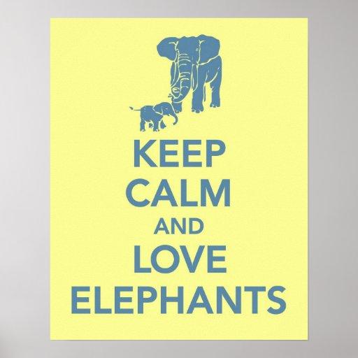 Keep Calm and Love Elephants print or poster yello