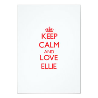 Keep Calm and Love Ellie Invitation