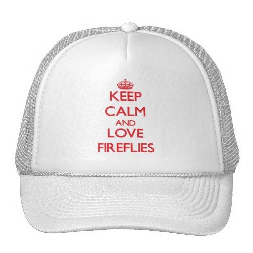Keep calm and love Fireflies Trucker Hat