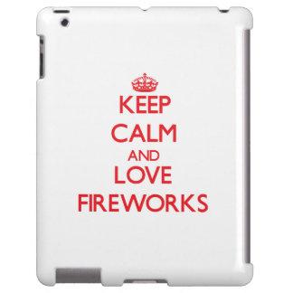 Keep calm and love Fireworks