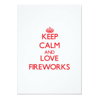 Keep calm and love Fireworks Card