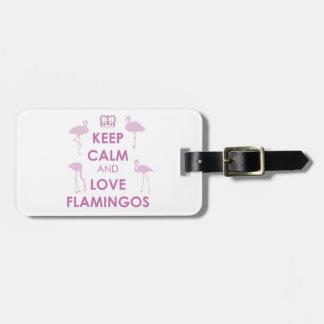 Keep Calm and Love Flamingos Luggage Tag