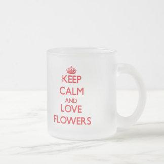 Keep calm and love Flowers Mugs