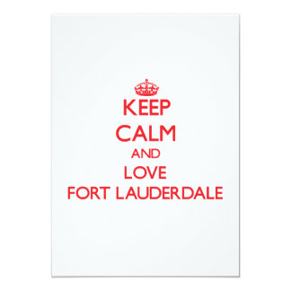 Keep Calm and Love Fort Lauderdale Custom Invites