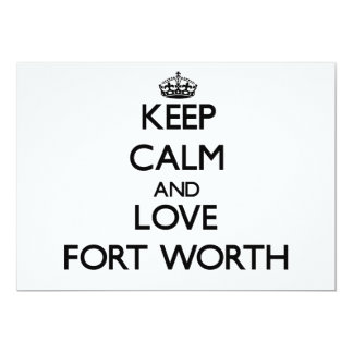 Keep Calm and love Fort Worth 5x7 Paper Invitation Card