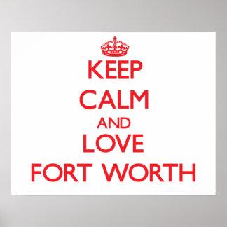 Keep Calm and Love Fort Worth Print