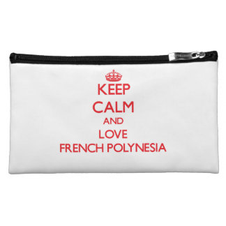 Keep Calm and Love French Polynesia Cosmetic Bags