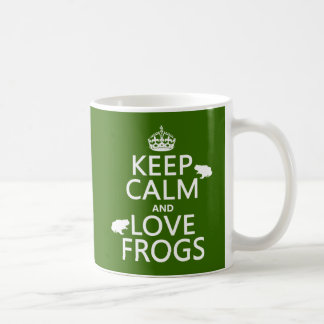 Keep Calm and Love Frogs (any background color) Basic White Mug