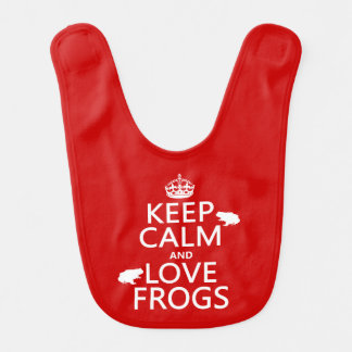 Keep Calm and Love Frogs (any background color) Bib
