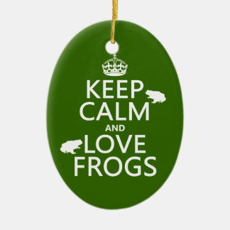 Keep Calm and Love Frogs (any background color) Ceramic Oval Decoration