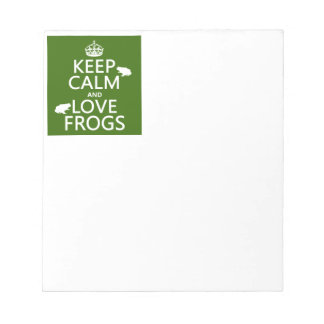 Keep Calm and Love Frogs (any background color) Notepad