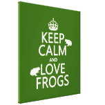 Keep Calm and Love Frogs (any background colour)