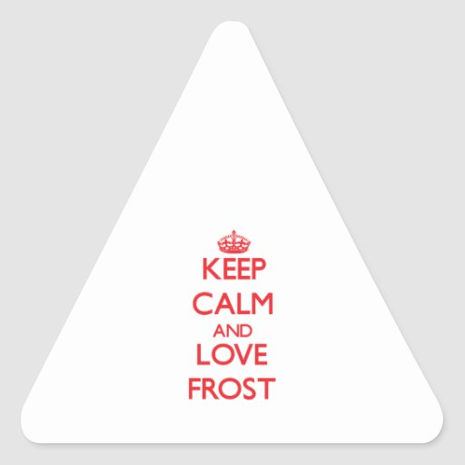 Keep calm and love Frost Sticker