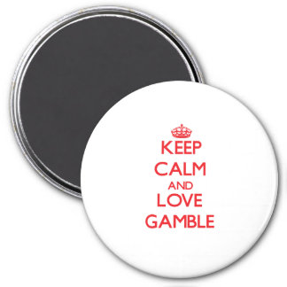 Keep calm and love Gamble Refrigerator Magnets