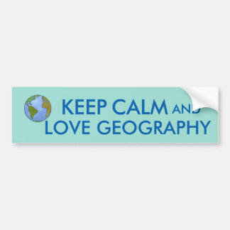Keep Calm and Love Geography Customizable Bumper Sticker