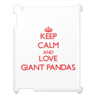 Keep calm and love Giant Pandas Case For The iPad 2 3 4