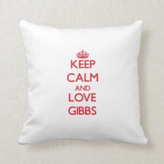 Keep calm and love Gibbs Throw Pillows