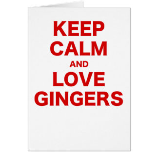 Keep Calm and Love Gingers Card