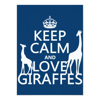 Keep Calm and Love Giraffes - all colours 14 Cm X 19 Cm Invitation Card