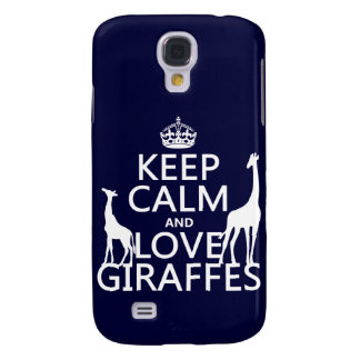 Keep Calm and Love Giraffes - all colours Galaxy S4 Case